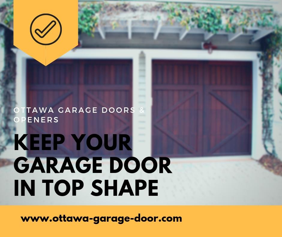 Keep Your Garage Door in Top Shape