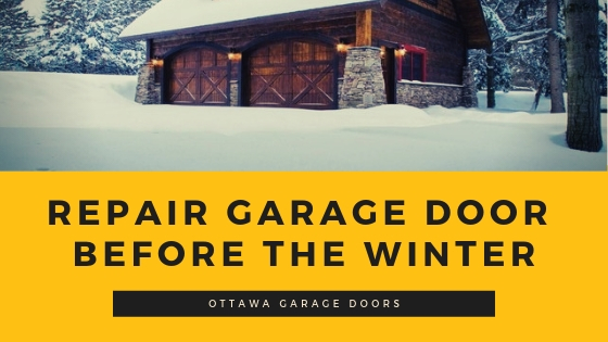 Repair Garage Door Before The Winter
