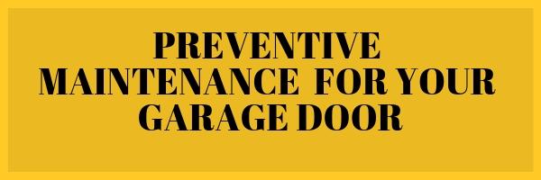 Preventive Maintenance for Your Garage Door